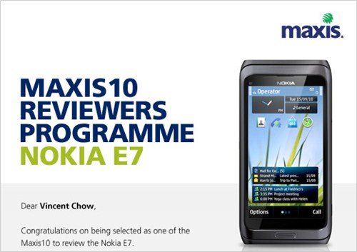 Maxis10 Reviewers Programme - Nokia E7